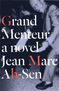 Grand-Menteur-Jean-Marc-Ah-Sen-cover-510