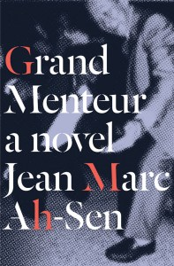 Grand-Menteur-Jean-Marc-Ah-Sen-cover-510